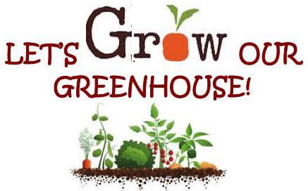 Let's Grow Our Greenhouse